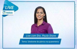 LIVES HOLISTE - SÍNDROME DO PÂNICO NA QUARENTENA