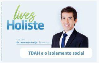 LIVES HOLISTE   TDAH E O ISOLAMENTO SOCIAL