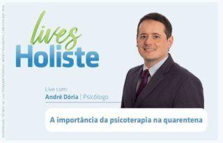 LIVES HOLISTE   A IMPORTÂNCIA DA PSICOTERAPIA NA QUARENTENA