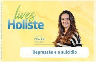 LIVES HOLISTE | DEPRESSÃO E O SUICÍDIO
