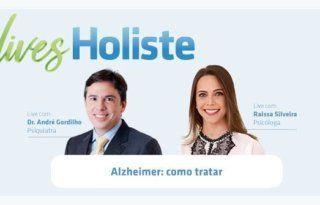 LIVES HOLISTE | ALZHEIMER: COMO TRATAR