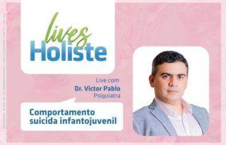 LIVES HOLISTE | COMPORTAMENTO SUICIDA INFANTOJUVENIL
