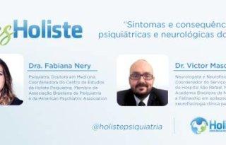 LIVES HOLISTE | SINTOMAS E CONSEQUÊNCIAS PSIQUIÁTRICAS E NEUROLÓGICAS DA COVID-19